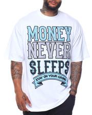 Big & Tall - Money Never Sleeps S/S Tee (B&T)-2122014
