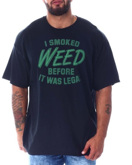 Buyers Picks - Smoked Weed Before It's Legal T-Shirt (B&T)