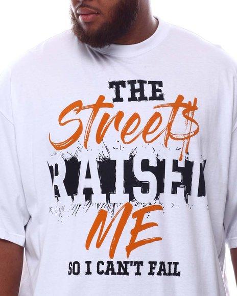 Buyers Picks - Streets Raised Me T-Shirt (B&T)