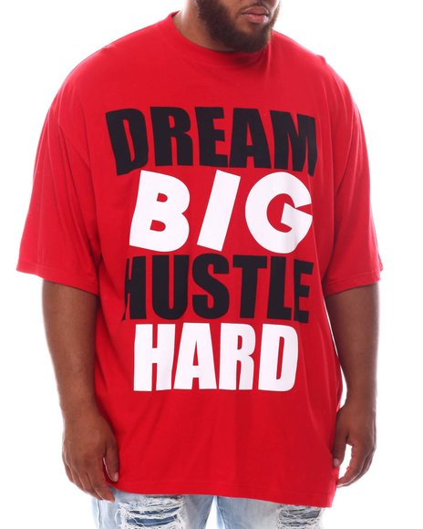 Buyers Picks - Dream Big Hustle Hard T-Shirt (B&T)