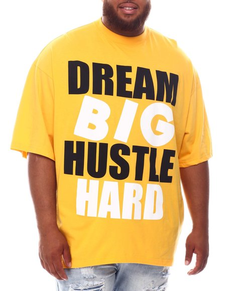 Buyers Picks - Dream Big Hustle Hard T-Shirt (B&T)