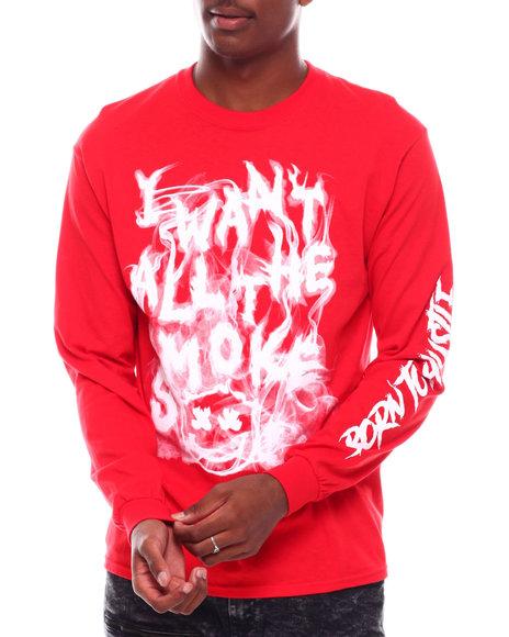 Buyers Picks - I Want All The Smoke Printed Long Sleeve T-Shirt