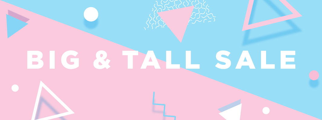 Small Big and Tall Summer Sale
