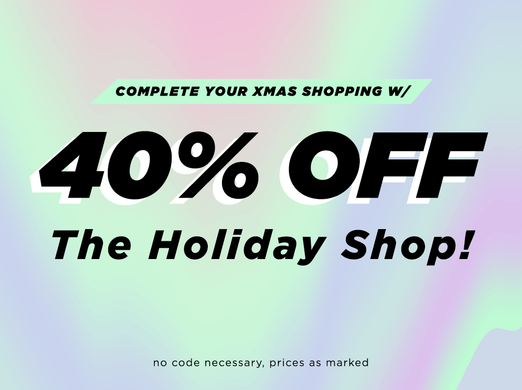 40% Off Holiday Shop